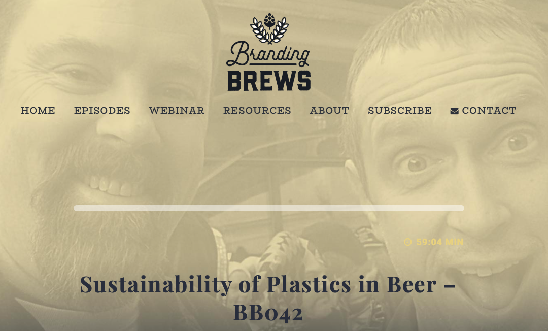 Branding Brews Podcast: A Deep Dive Into the Troubling Use of Unsustainable Plastics in Craft Beer
